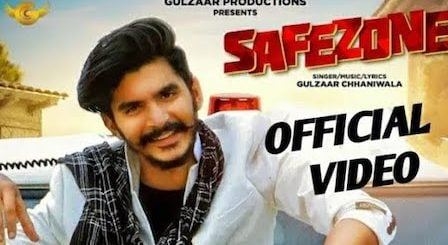 Safezone Lyrics Gulzaar Chhaniwala