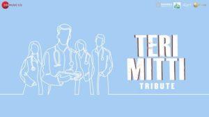 Teri Mitti Tribute Lyrics B Praak | Dedicated To Corona Warriors