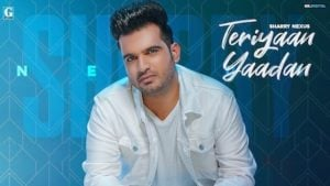 Teriyaan Yaadan Lyrics Sharry Nexus
