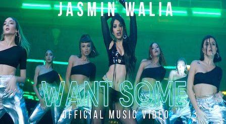Want Some Lyrics Jasmin Walia