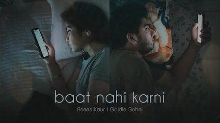 Baat Nahi Karni Lyrics Asees Kaur x Goldie Sohel