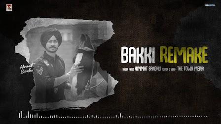 Bakki Remake Lyrics Himmat Sandhu