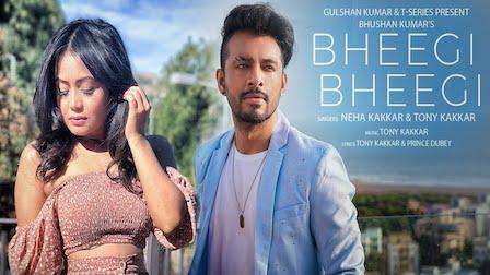 Bheegi Bheegi Lyrics by Neha Kakkar | Tony Kakkar भीगी भीगी
