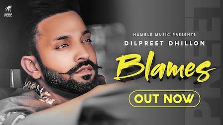 Blames Lyrics Dilpreet Dhillon