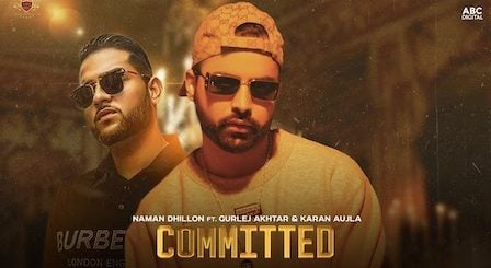Committed Lyrics Naman Dhillon | Gurlej Akhtar