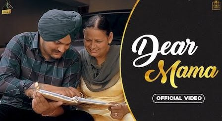 Dear Mama Lyrics Sidhu Moose Wala