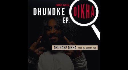 Dhundke Dikha Lyrics Emiway