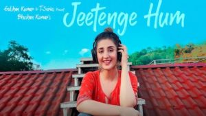 Jeetenge Hum Lyrics Dhvani Bhanushali