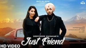 Just Friend Lyrics by Deepinder Madahar
