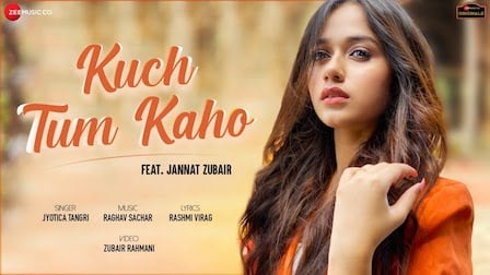 Kuch Tum Kaho Lyrics Jyotica Tangri | Jannat Zubair