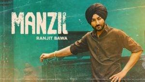 Manzil Lyrics Ranjit Bawa
