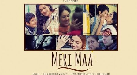 Meri Maa Lyrics Jubin Nautiyal