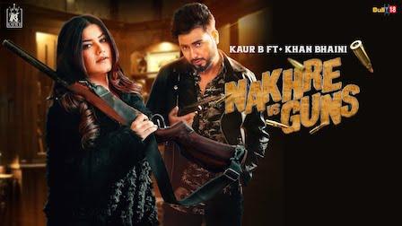 Nakhre vs Guns Lyrics Kaur B   Khan Bhaini
