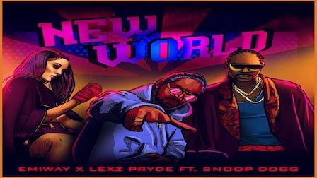 New World Lyrics Emiway | Lexz Pryde, Snoop Dogg
