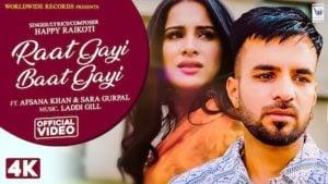 Raat Gayi Baat Gayi Lyrics by Happy Raikoti ft. Afsana Khan