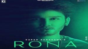 Rona Lyrics Karan Randhawa