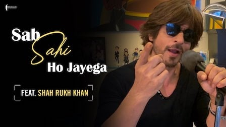 Sab Sahi Ho Jayega Lyrics Shah Rukh Khan
