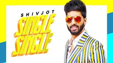 Single Single Lyrics Shivjot