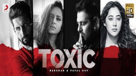 Toxic Lyrics Badshah x Payal Dev