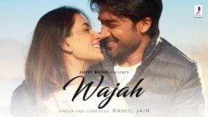 Wajah Lyrics Rahul Jain