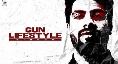 Gun Lifestyle Lyrics Singga