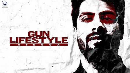 Gun Lifestyle Lyrics Singga