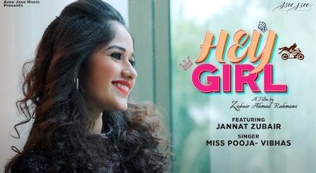 Hey Girl Lyrics Vibhas x Miss Pooja | Jannat Zubair