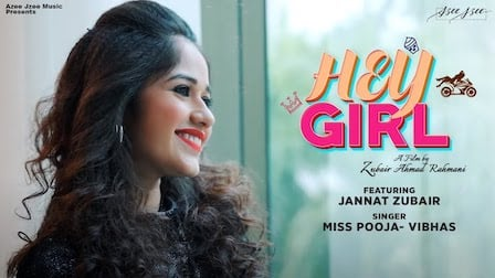 Hey Girl Lyrics Vibhas x Miss Pooja | Jannat Zubair