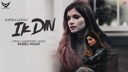 Ik Din Lyrics Shipra Goyal