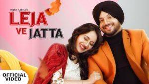 Leja Ve Jatta Lyrics Inder Nagra