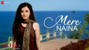 Mere Naina Lyrics Jogiyaa Rocks