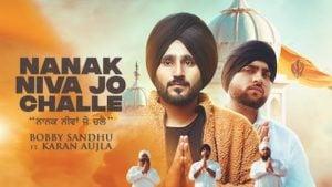 Nanak Niva Jo Challe Lyrics - Bobby Sandhu | Karan Aujla