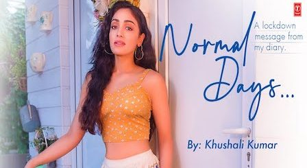 Normal Days Lyrics by Khushali Kumar