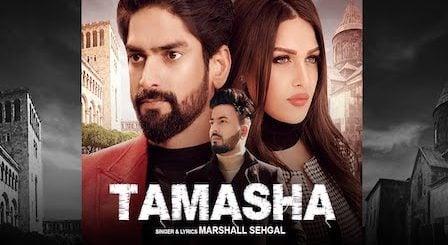 Tamasha Lyrics by Marshall Sehgal | Himanshi Khurana