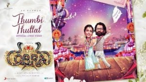 Thumbi Thullal Lyrics Cobra
