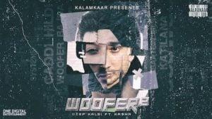 Woofer 2 Lyrics by Deep Kalsi x Kr$Na