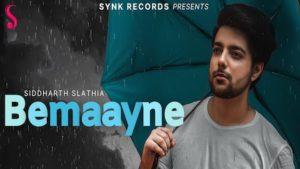 Bemaayne Lyrics Siddharth Slathia