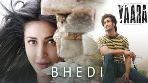 Bhedi Lyrics Yaara | Ankit Tiwari