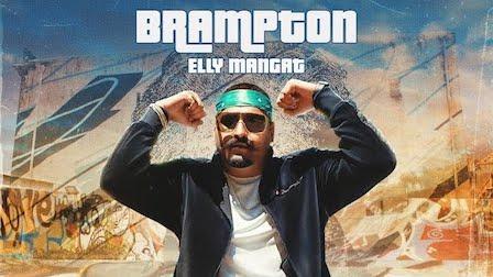 Brampton Lyrics Elly Mangat
