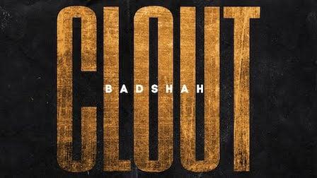 Clout Lyrics Badshah