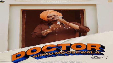 Doctor Lyrics Sidhu Moose Wala