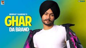 Ghar Da Brand Lyrics Himmat Sandhu