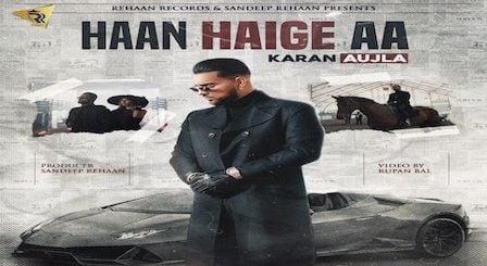 Haan Haige Aa Lyrics Karan Aujla