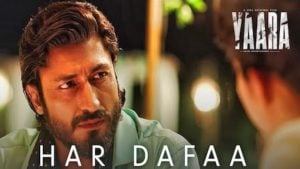 Har Dafaa Lyrics Yaara | Shaan, Shruti Rane