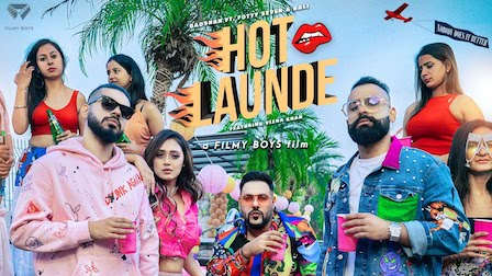 Hot Launde Lyrics Badshah | Bali, Fotty Seven