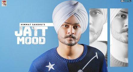 Jatt Mood Lyrics Himmat Sandhu