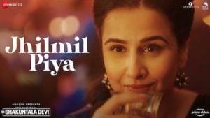 Jhilmil Piya Lyrics Shakuntala Devi