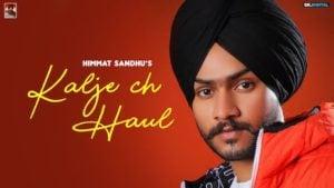 Kaalje Ch Haul Lyrics Himmat Sandhu