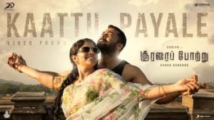 Kaattu Payale Lyrics Soorarai Pottru | Dhee