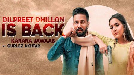 Karara Jawab Lyrics Dilpreet Dhillon Is Back